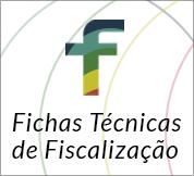 Fichas Técnicas de Fiscalização